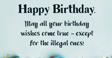 Unique And Funny Happy Birthday Wishes